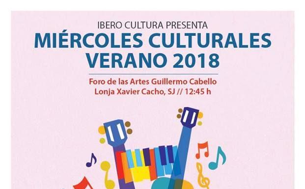 Miércoles Culturales Verano 2018